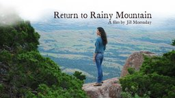 Return to Rainy Mountain